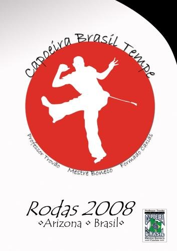 Capoeira Brasil Tempe - Rodas 2008