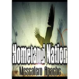 Homeland Nation - Mescalero Apache