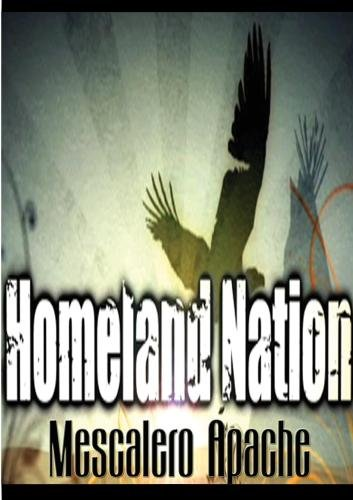 Homeland Nation - Mescalero Apache