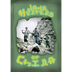 Jade Hunters of China (home use)