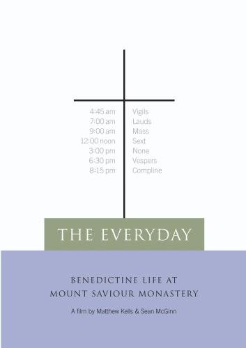 The Everyday: Benedictine Life at Mount Saviour Monastery (Non-Profit Use)
