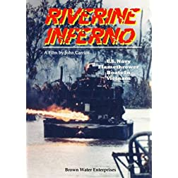 Riverine Inferno