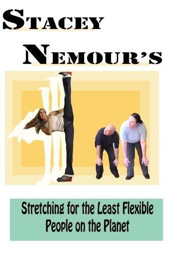 Stacey Nemour's Stretching for the Least Flexible People on the Planet