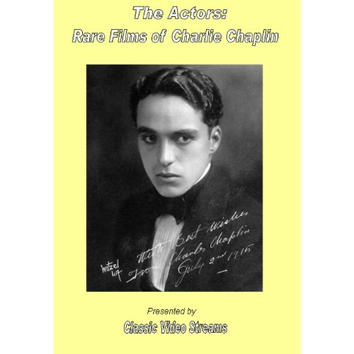The Actors: Rare Films Of Charlie Chaplin