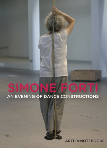 Simone Forti: An Evening of Dance Constructions