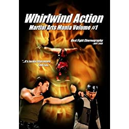 Whirlwind Action: Martial Arts Mania Volume #1