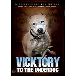 Vicktory to the Underdog