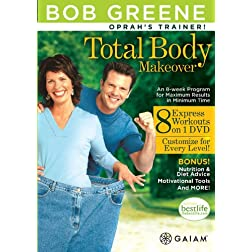 Bob Greene: Total Body Makeover