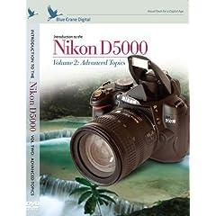 Introduction to the Nikon D5000, Vol. 2: Advanced Topics