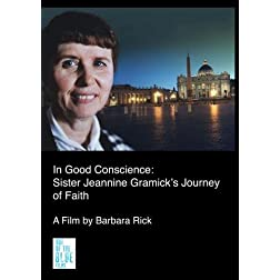 In Good Conscience: Sister Jeannine Gramick's Journey of Faith (Home Use)