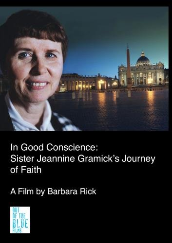 In Good Conscience: Sister Jeannine Gramick's Journey of Faith (Inst Use: Comm/Religious Org)