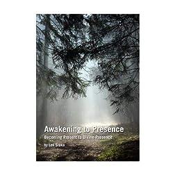 Awakening to Presence