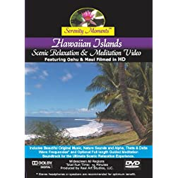 Serenity Moments: Hawaiian Islands Scenic Relaxation & Meditation Video