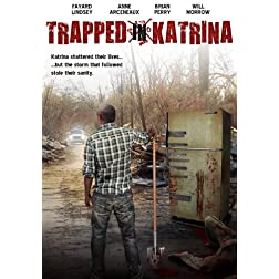 Trapped in Katrina