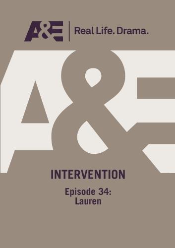 A&E  --  Intervention:  Episode 34: Lauren