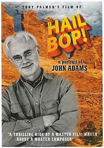 Hail Bop! A Portrait of John Adams