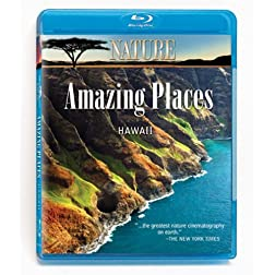 Nature: Amazing Places: Hawaii [Blu-ray]