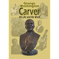 George Wahington Carver - His Life and His Works DVD