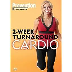 2-Week Turnaround: Cardio