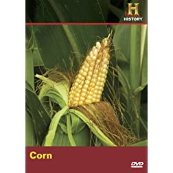 Modern Marvels: Corn