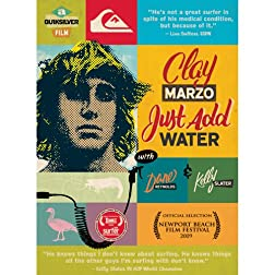 Just Add Water - Clay Marzo
