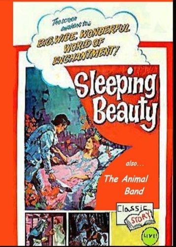 Sleeping Beauty (Live Action Version) / The Animal Band (aka.- The Bremen Town Musicians)