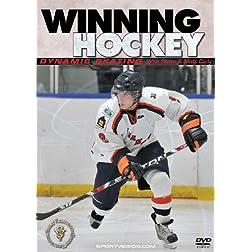 Winning Hockey: Dynamic Skating