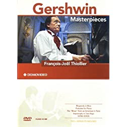 Francois-Joel Thiollier: Gershwin Masterpieces