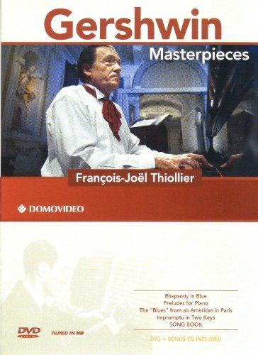 Francois-Joel Thiollier: Gershwin Masterpieces
