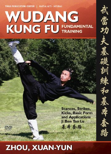 Wudang Kung Fu Fundamental Training, Basic Sequence, and Applications (YMAA Wu Tang)