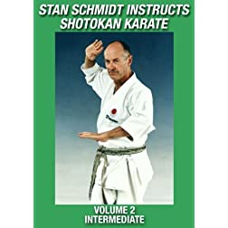 Stan Schmidt Instructs Shotokan Karate Volume 2: Intermediate