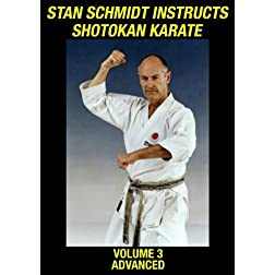 Stan Schmidt Instructs Shotokan Karate Volume 3: Advanced