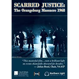 Scarred Justice: The Orangeburg Massacre 1968
