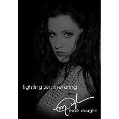 Mark Daughn Glamour Lighting 301: Correct Metering DVD