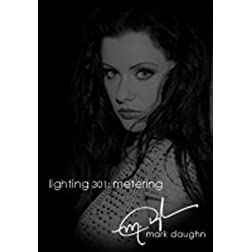 Mark Daughn Glamour Lighting 301: Correct Metering DVD