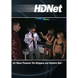 Art Mann Presents The Strippers and Hustlers Ball -