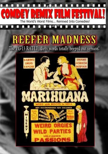 "Tony Trombo's: REEFER MADNESS: The ""PG-13"" RATED remix"