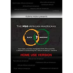 The Neo-African-Americans
