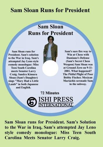 Sam Sloan Runs for President