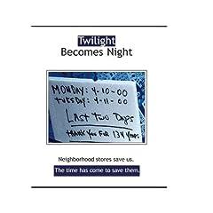 Twilight Becomes Night (Home Use)