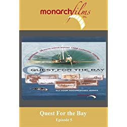 "Quest For the Bay Episode 5: ""To the Edge the Frozen Sea"""