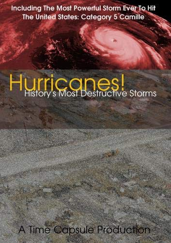 Hurricanes! History's Most Destructive Storms (Hurricane Camille & Betsy)