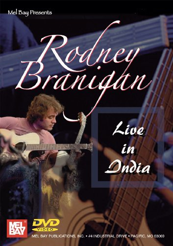 Mel Bay presents Rodney Branigan Live in India