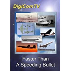 Faster Than A Speeding Bullet