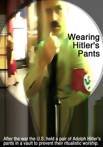 Wearing Hitler's Pants