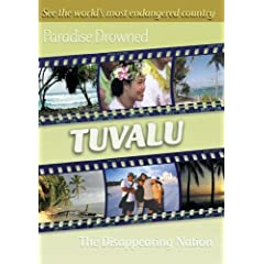 Paradise Drowned: Tuvalu - The Disappearing Nation (Home Use)