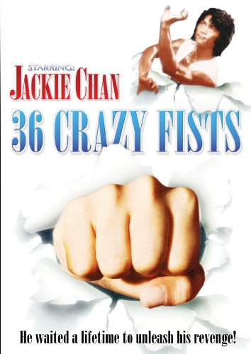 36 CRAZY FISTS