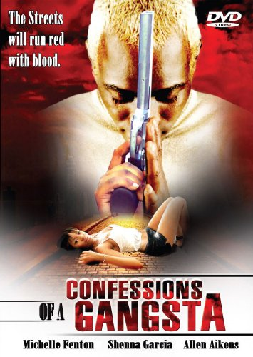 CONFESSIONS OF A GANGSTA
