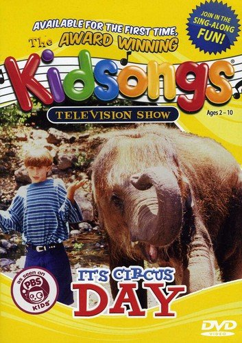 KIDSONGS #212: Its Circus Day