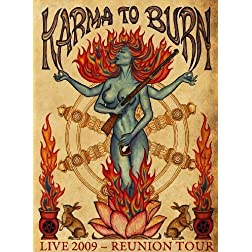 Karma To Burn: Live 2009 Reunion Tour